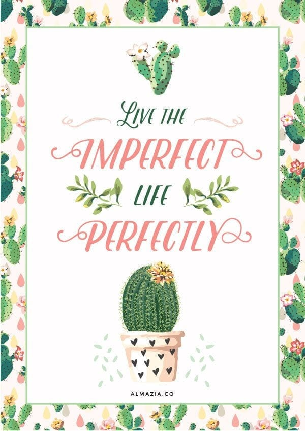 """""""Live the imperfect life perfectly"""" cactus quotes - Artwork created from Creative Market's weekly free goods 