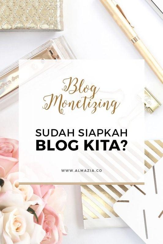 blog-monetizing-sudah-siapkah