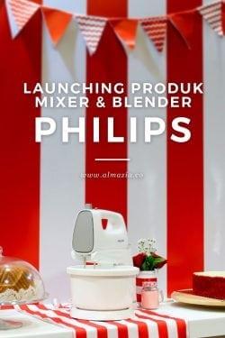 Launching Blender dan Mixer Terbaru dari Philips