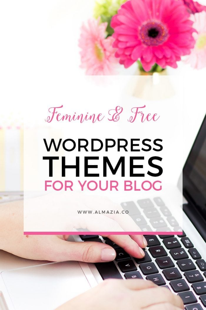 Free Feminine WordPress Themes For Your Blog