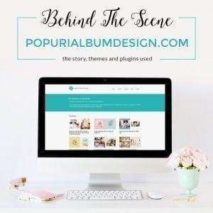 Behind the scene of popurialbumdesign.com website makeover