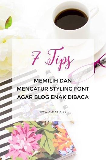 7 Tips Memilih dan Styling Font Agar Blog Lebih Enak Dibaca