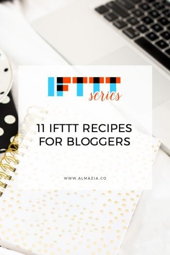 11 Useful IFTTT Recipes For Bloggers