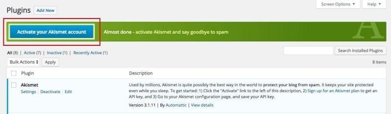 Di dashboard, cari setting Plugins >> Installed Plugins. Jika Akismet belum aktif, akan ada warning untuk mengaktifkannya.