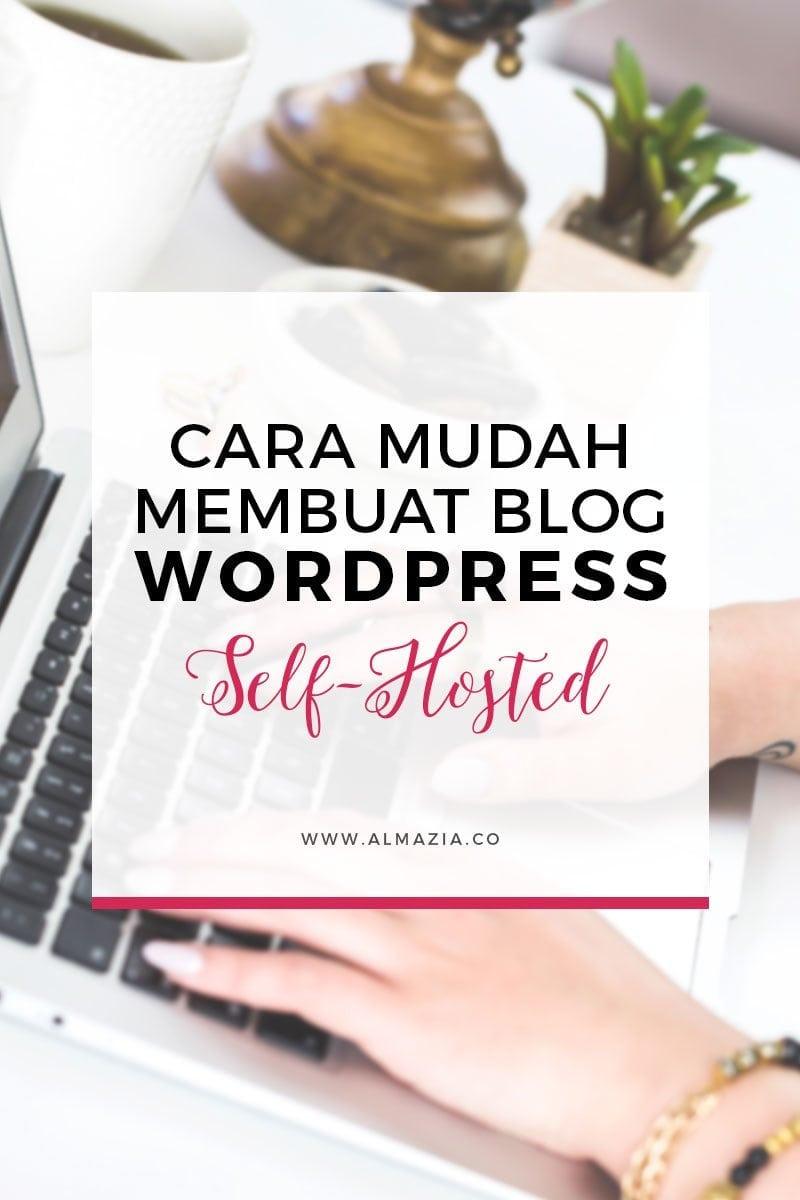 Cara Mudah Membuat Blog WordPress Self-Hosted